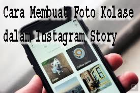 Cara Membuat Foto Kolase dalam Instagram Story 1