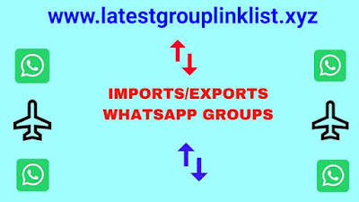 Imports/Exports Whatsapp Group Link