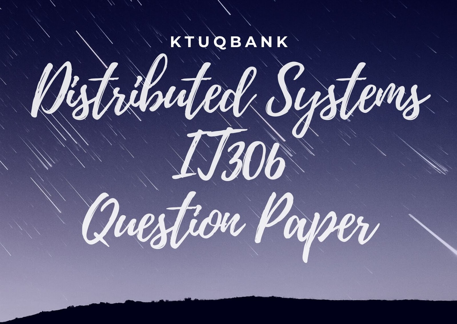 Distributed Systems | IT306 | Question Papers (2015 batch)