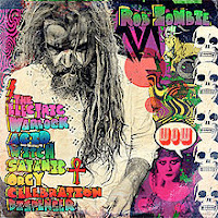 "Rob Zombie - ""The Electric Warlock Acid Witch Satanic Orgy Celebration Dispenser"""