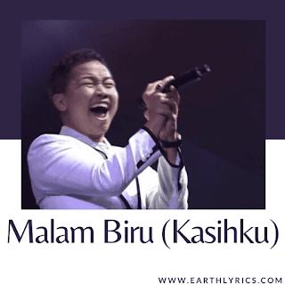 Malam Biru (Kasihku) lyrics