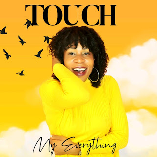 LYRICS: Touch - My Everything