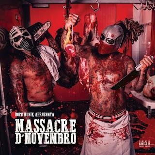 NGA x Monsta – Massacre D' Novembro (EP) 2020