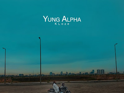 MP3 + VIDEO: Yung Alpha - KLoze