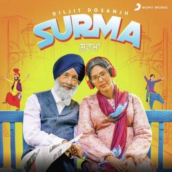 Diljit Dosanjh - Surma | Sonam Bajwa | Punjabi Song 2019