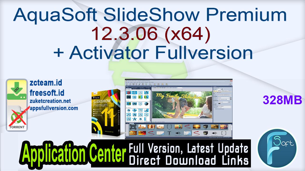 AquaSoft SlideShow Premium 12.3.06 (x64) + Activator Fullversion