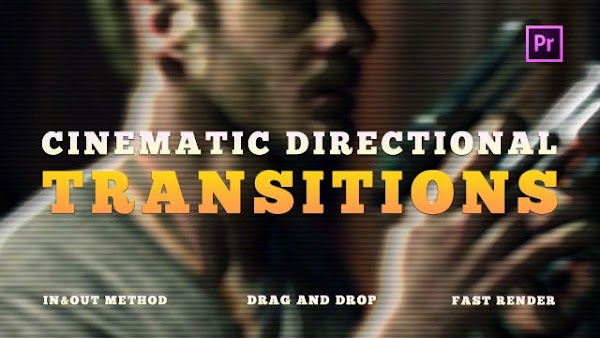Cinematic Directional Transitions - Premiere Pro Presets