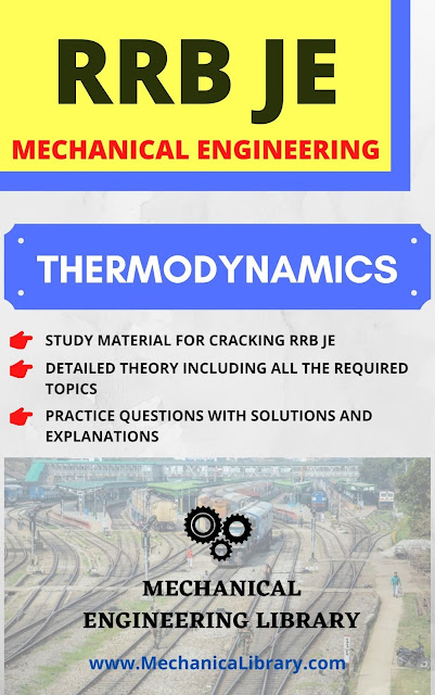 THERMODYNAMICS - RRB JE STUDY MATERIAL - MECHANICAL ENGINEERING - FREE DOWNLOAD PDF - MECHANICALIBRARY.COM