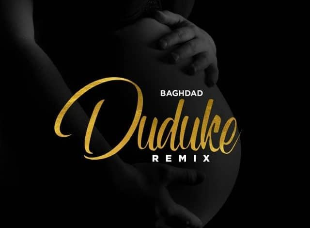 AUDIO: Baghdad – Duke Remix #Arewapublisize