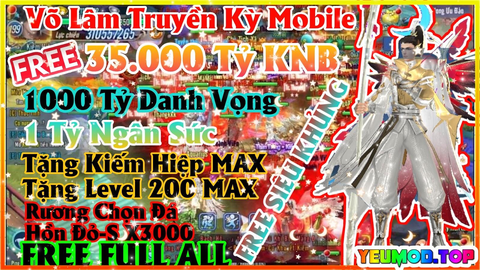 Võ Lâm Truyền Kỳ Mobile Private - JXM Sinh Viên | Free 35.000 Tỷ KNB | 1000 Tỷ Danh Vọng | 1000 Tỷ Ngân Sức | Free Full All | Free Siêu Khủng Khiếp