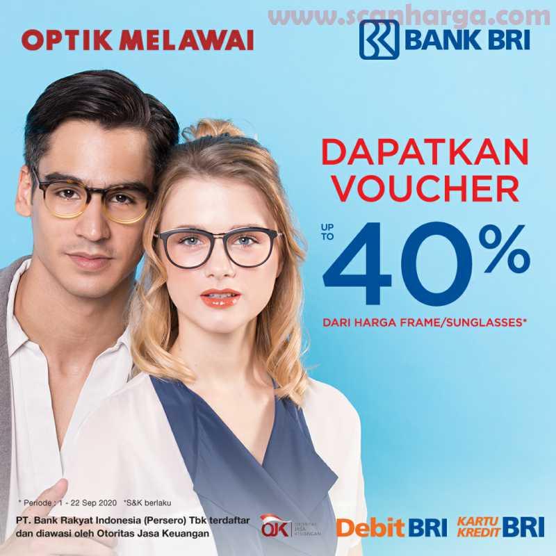 Promo Optik Melawai - Dapatkan Voucher Up To 40% dari Harga Frame [Sunglasses] dengan Debit/Kartu Kredit BRI