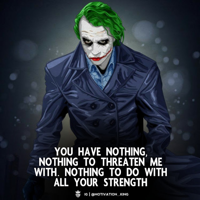 joker quotes on trust, life is a joker quotes, joker best quotes, angry joker quotes, joker quotes on friendship, original joker quotes, joker depression quotes