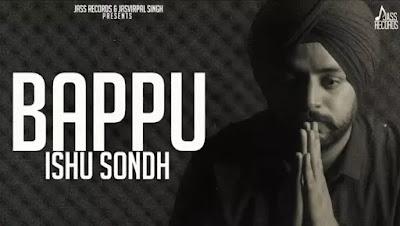 Bappu Lyrics - Ishu Sondh feat. Gurpreet Sidhu