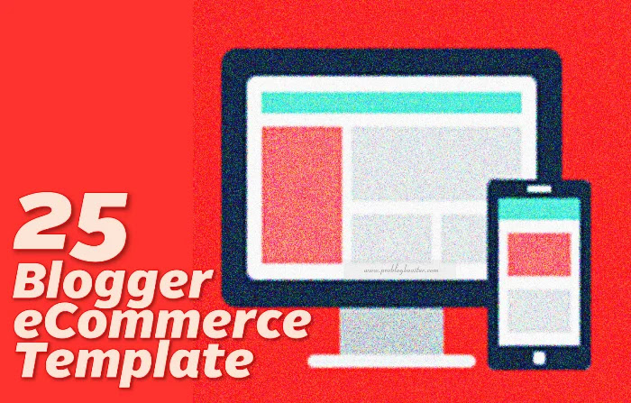 Blogger Ecommerce Templates