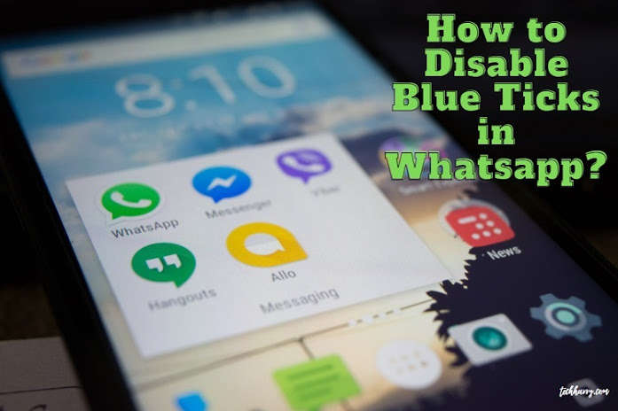 How to disable blue ticks in Whatsapp in iPhone or Android