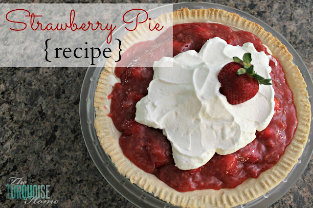 Strawberry Pie from The Turquoise Home