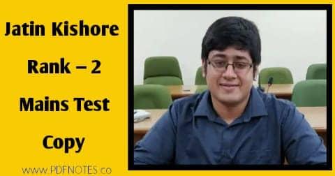 Jatin Kishore Mains Test series Copy AIR-2 UPSC CSE 2019