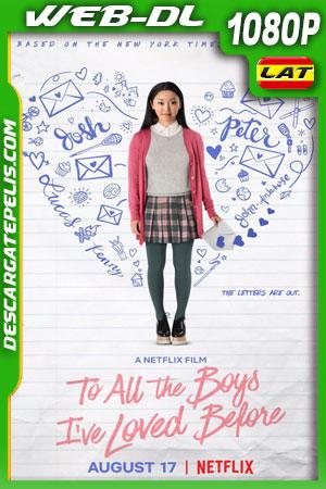 A todos los chicos de los que me enamoré (2018) 1080p WEB-DL Latino – Ingles