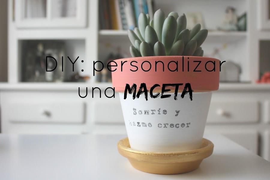 http://mediasytintas.blogspot.com/2016/06/diy-personalizar-una-maceta.html
