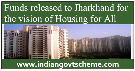 HOUSING FOR ALL IN JHARKHAND