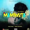 MUSIC: ACCURXTE FEAT. SNIPCIL X TREXADAMS - MAMIWOTA