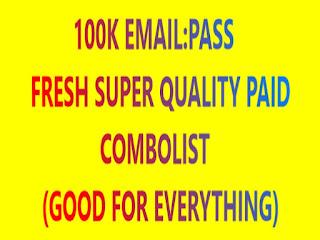 100K EMAIL:PASS FRESH SUPER QUALITY PAID COMBOLIST