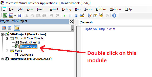 Double click on ThisWorkbook