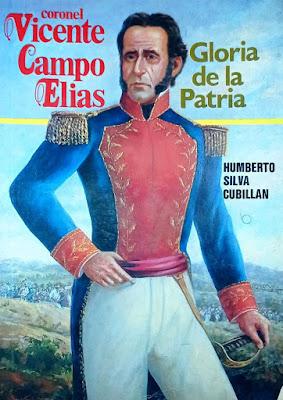 Portada del libro Vicente Campo Elías, Gloria de la Patria, de Humberto Silva Cubillán.