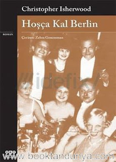 Christopher Isherwood - Hoşçakal Berlin