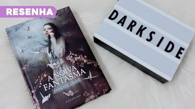 Resenha | A Noiva Fantasma: uma leitura de romance, tradição e libertação