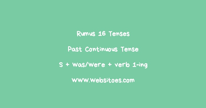 S + Was/Were + Verb 1-Ing Past Continuous Tense