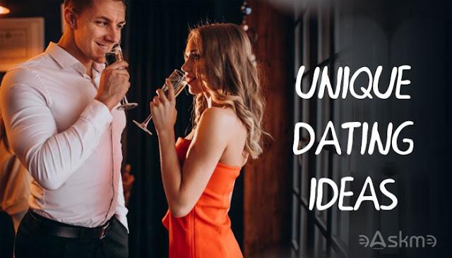 6 Unique Date Ideas