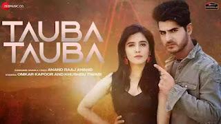 Checkout Anand Raaj Anand new song Tauba Tauba Lyrics