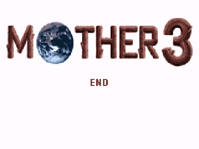 Mother 3 - Fin / The End