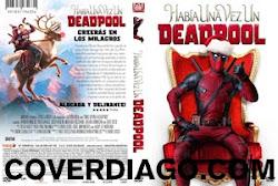 Once upon a Deadpool - Había una vez un Deadpool