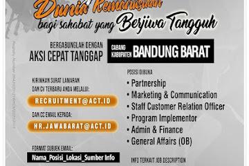 Lowongan Kerja Aksi Cepat Tanggap (ACT) Bandung