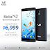 [PROMO ALERT] Kata M2 for only Php6,999, limited offer starts this August 25, 2014!