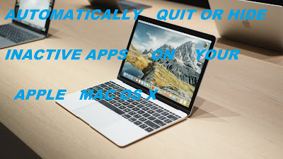 Hide or Quit inactive Apps automatically in Mac OS X