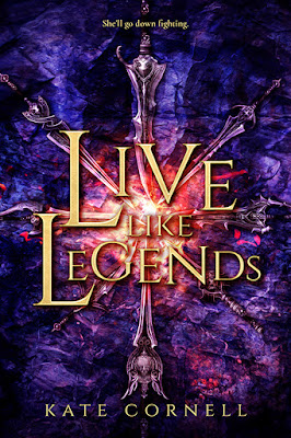 Live Like Legends by Kate Cornell book cover