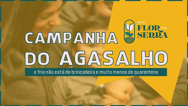 Campanha do Agasalho - Ong. Flor da Serra