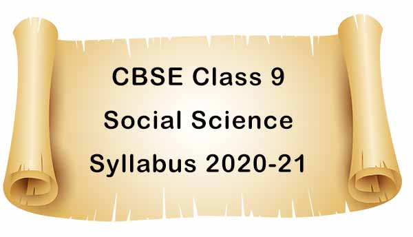 CBSE Class 9 Social Science Syllabus 2020-21