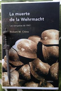 Portada del libro La muerte de la Wehrmacht, de Robert M. Citino