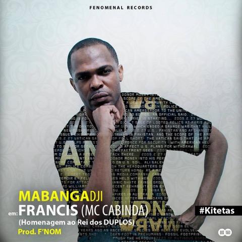 """MabangaDji lança a musica """"Brincar De Francis"""" / ANGOLA"""