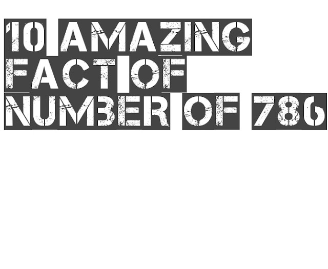 786 amazing fact about 786 number