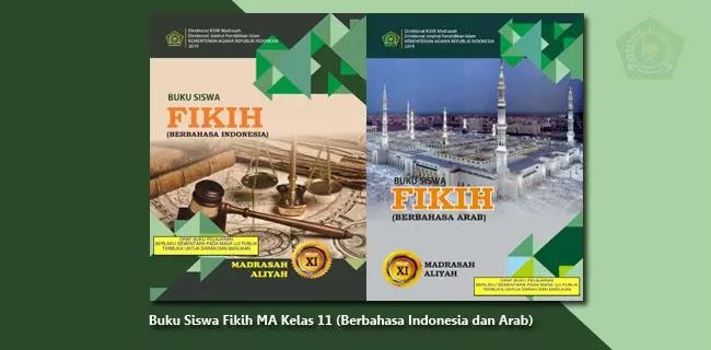 Buku Siswa Fikih MA Kelas 11 (Berbahasa Indonesia dan Berbahasa Arab)