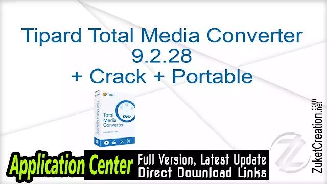 Tipard Total Media Converter 9.2.28 + Crack + Portable