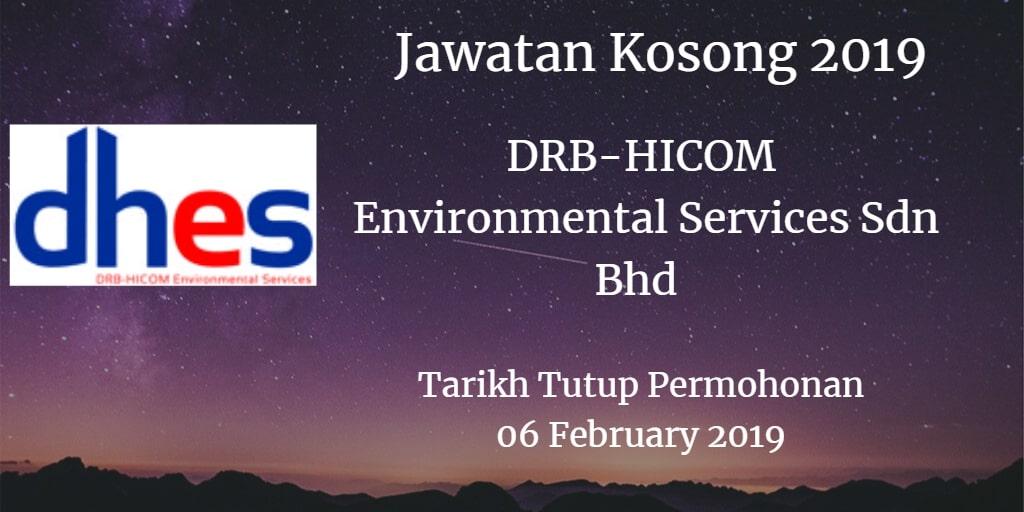 Jawatan Kosong DRB-HICOM Environmental Services Sdn Bhd 06 February 2019