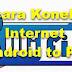 3 Cara Koneksi Internet Android Ke PC
