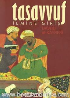 Davud el-Kayseri - Tasavvuf İlmine Giriş