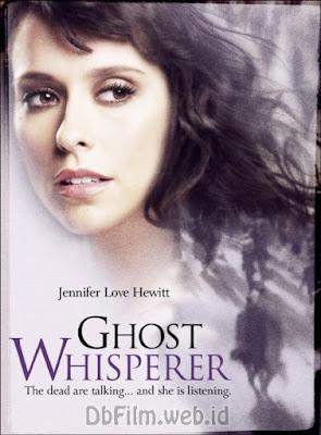 Sinopsis Serial Ghost Whisperer (2005)